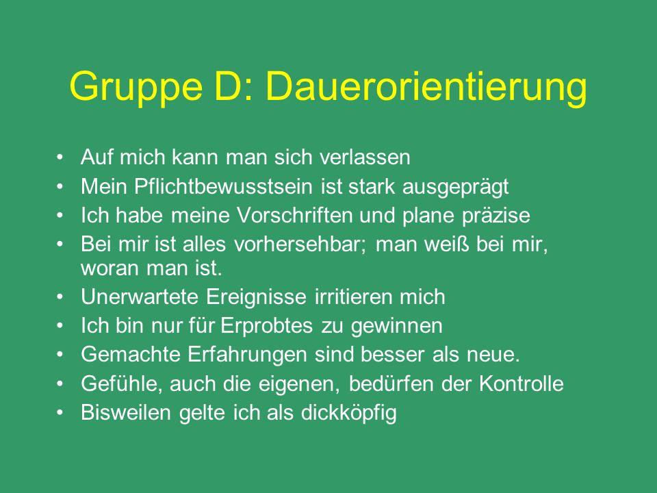 Gruppe D: Dauerorientierung
