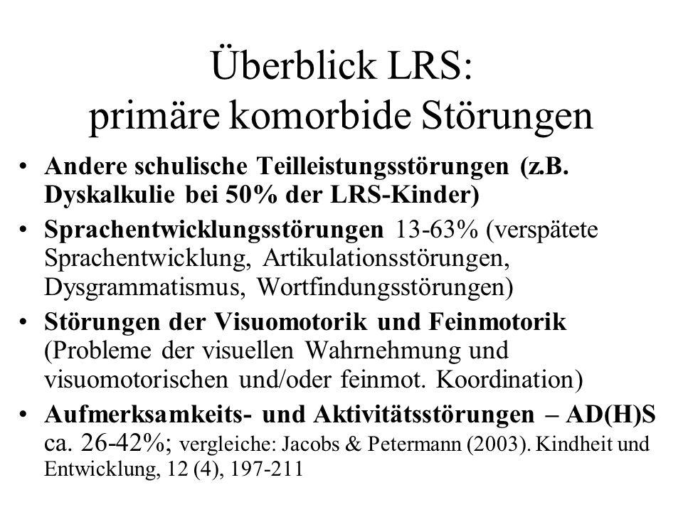 Überblick LRS: primäre komorbide Störungen