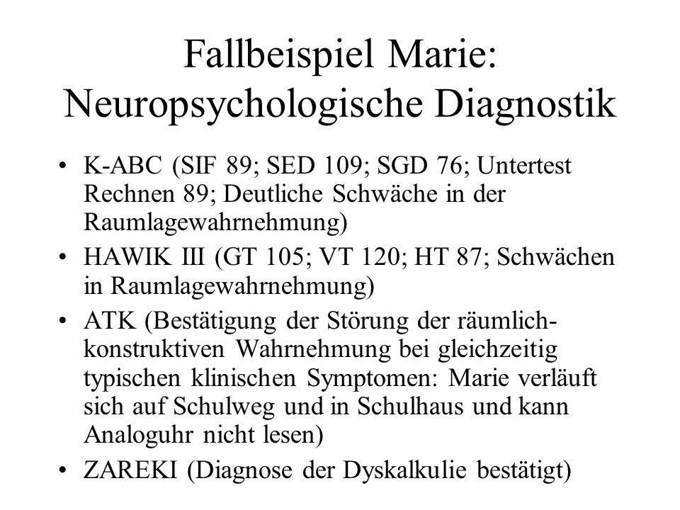 Fallbeispiel Marie: Neuropsychologische Diagnostik
