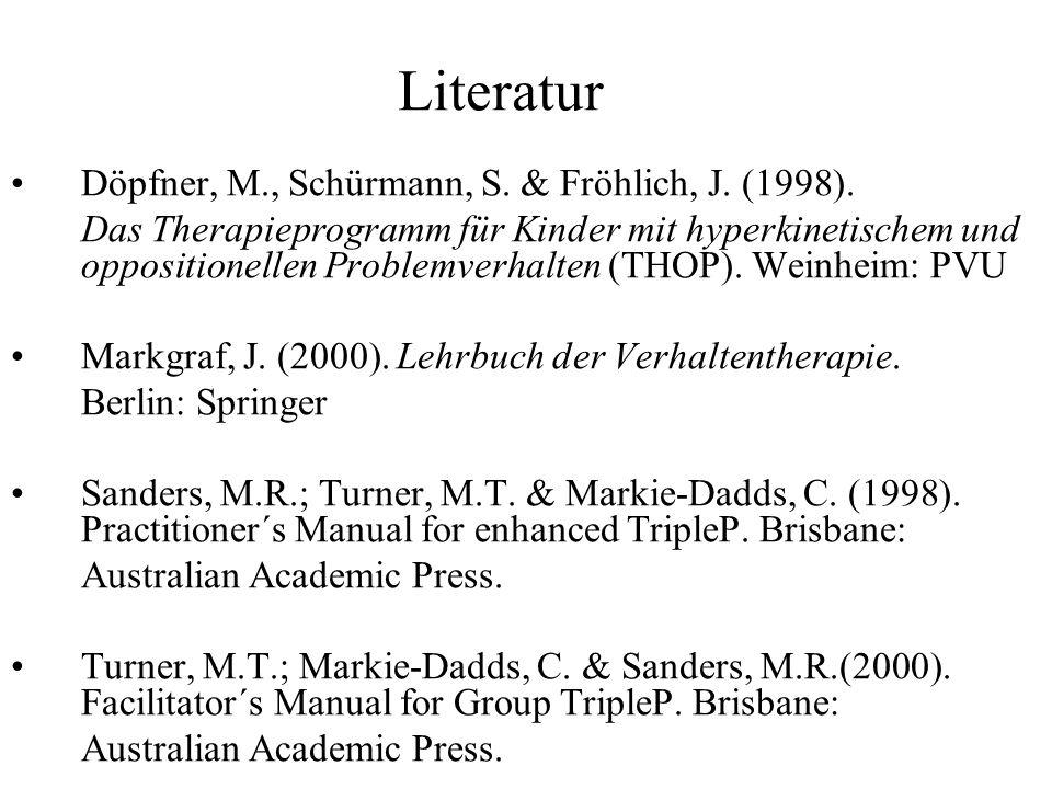 Literatur Döpfner, M., Schürmann, S. & Fröhlich, J. (1998).
