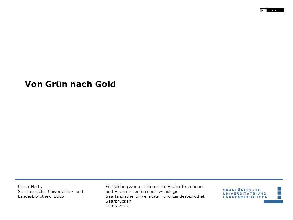 Von Grün nach Gold Ulrich Herb, Saarländische Universitäts- und Landesbibliothek SULB