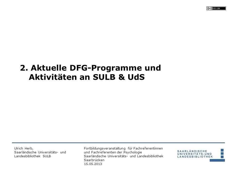 2. Aktuelle DFG-Programme und Aktivitäten an SULB & UdS