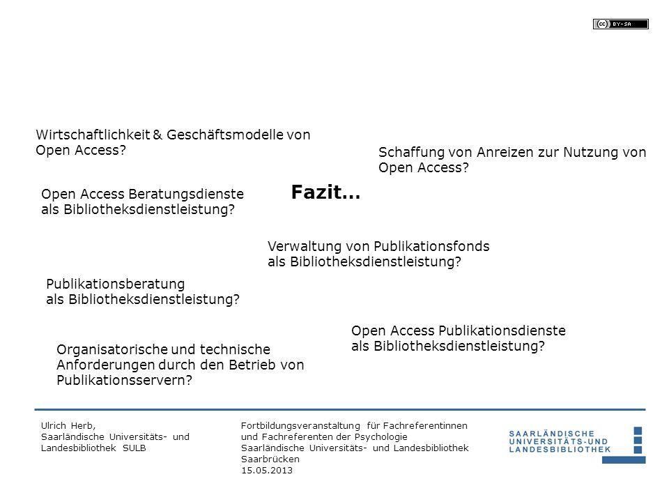 Fazit… Wirtschaftlichkeit & Geschäftsmodelle von Open Access