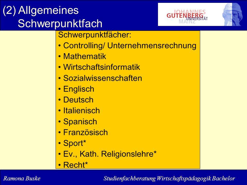 (2) Allgemeines Schwerpunktfach