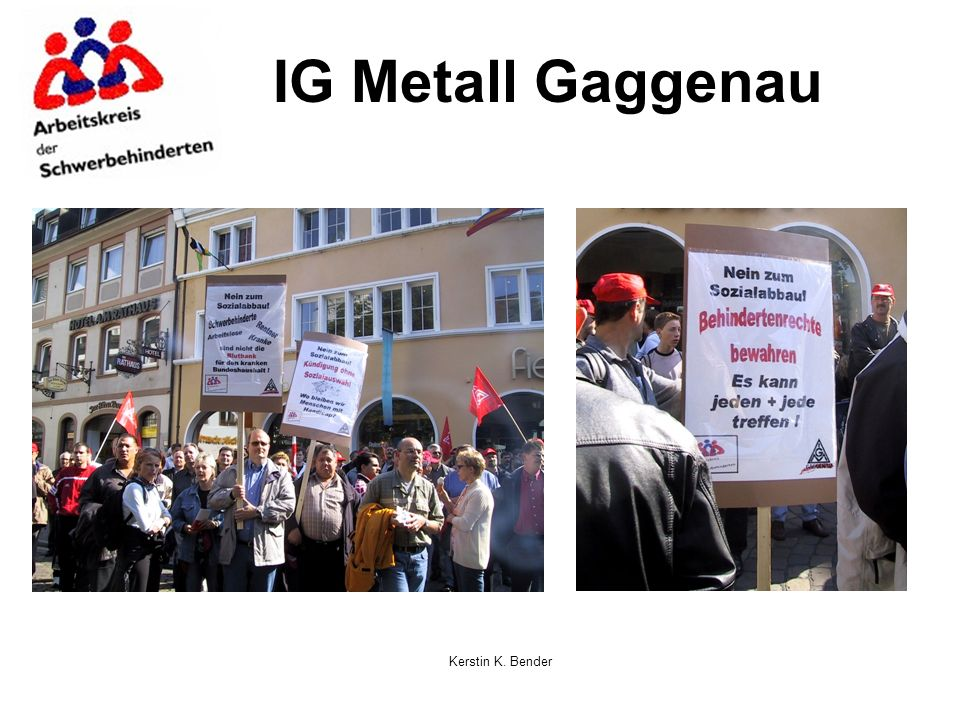 IG Metall Gaggenau Kerstin K. Bender