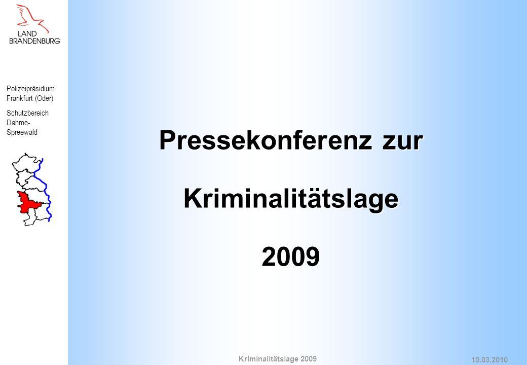 Pressekonferenz zur Kriminalitätslage 2009