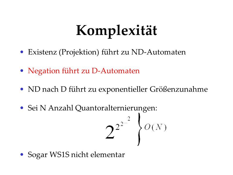 Komplexität Existenz (Projektion) führt zu ND-Automaten