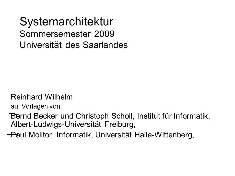 Systemarchitektur Sommersemester 2009 Universität des Saarlandes