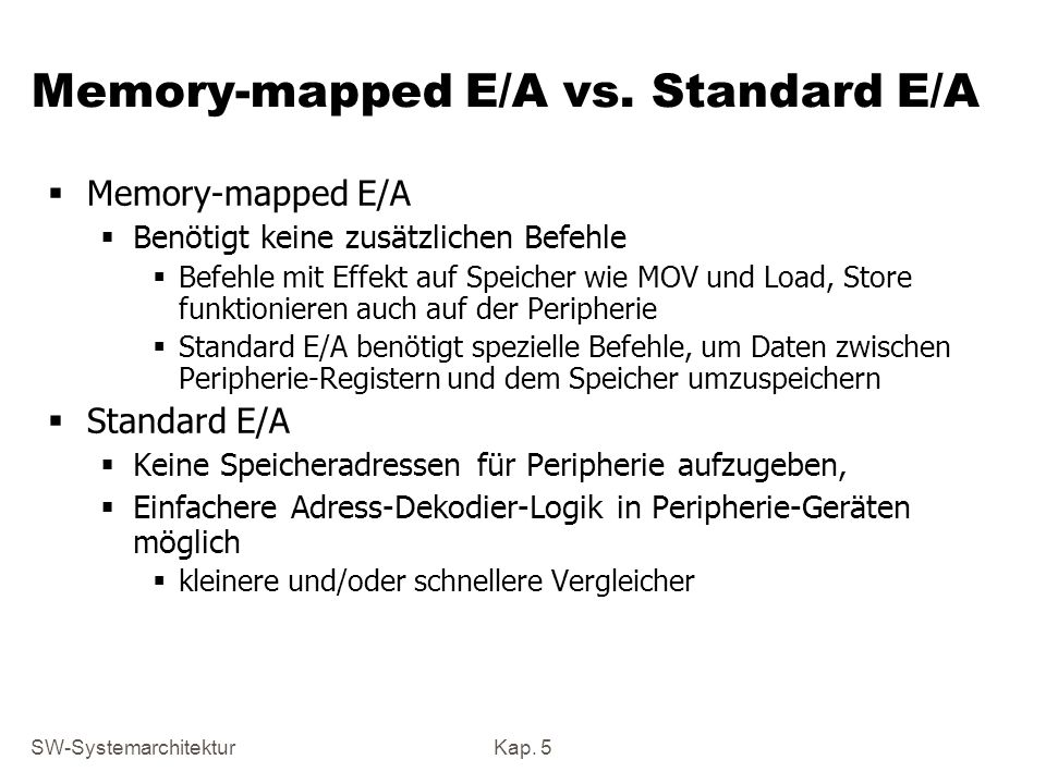 Memory-mapped E/A vs. Standard E/A