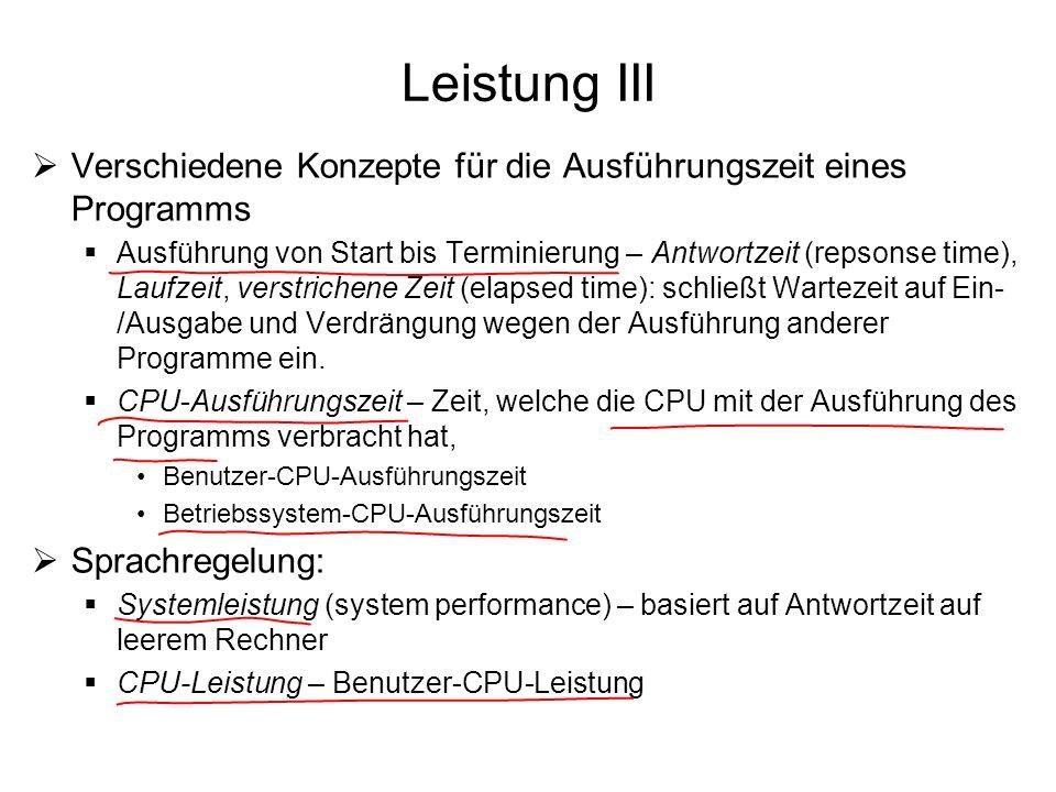Leistung III Verschiedene Konzepte für die Ausführungszeit eines Programms.