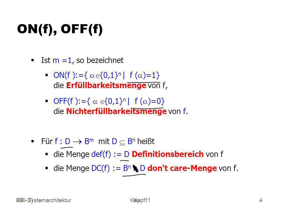 ON(f), OFF(f) Ist m =1, so bezeichnet