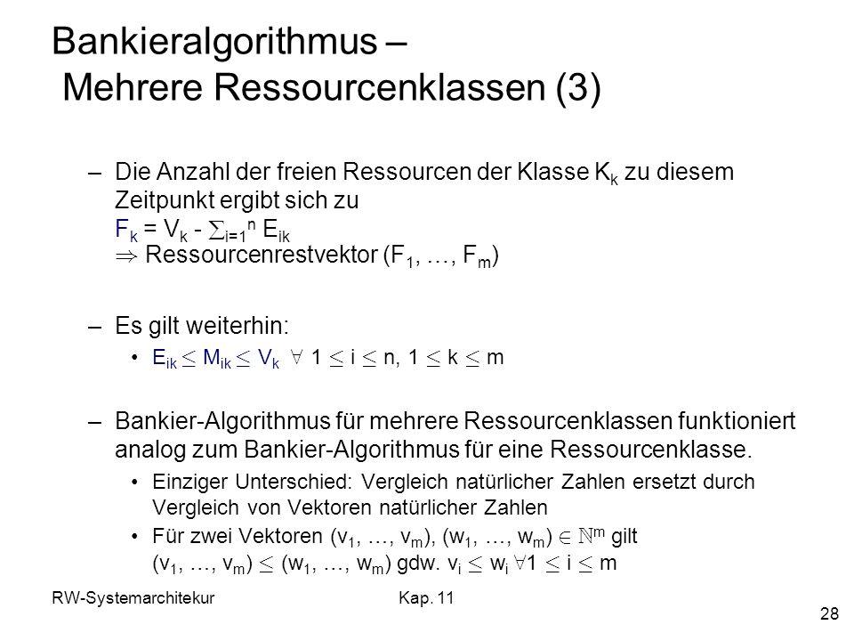 Bankieralgorithmus – Mehrere Ressourcenklassen (3)