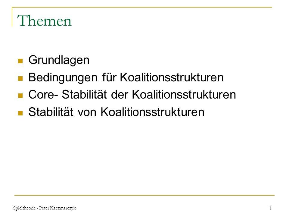 Themen Grundlagen Bedingungen für Koalitionsstrukturen