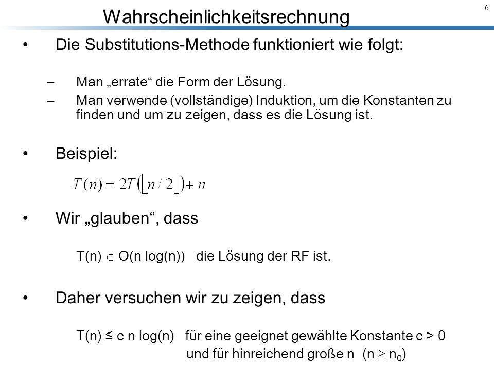 Die Substitutions-Methode funktioniert wie folgt: