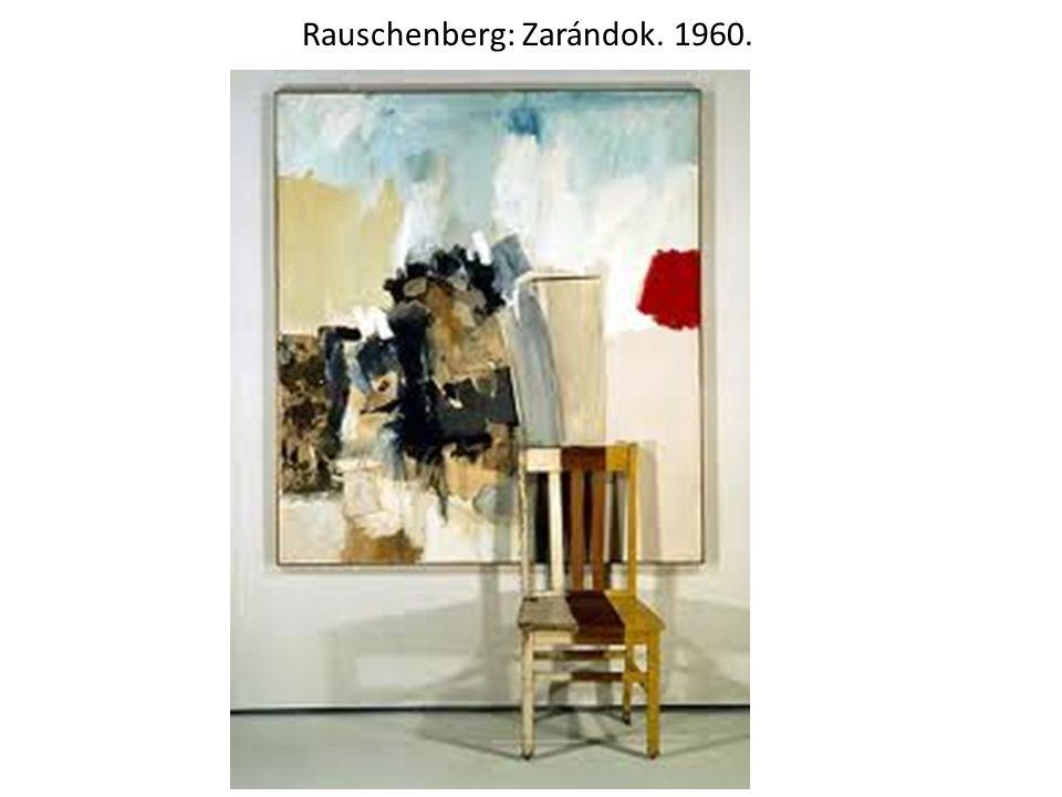 Rauschenberg: Zarándok. 1960.