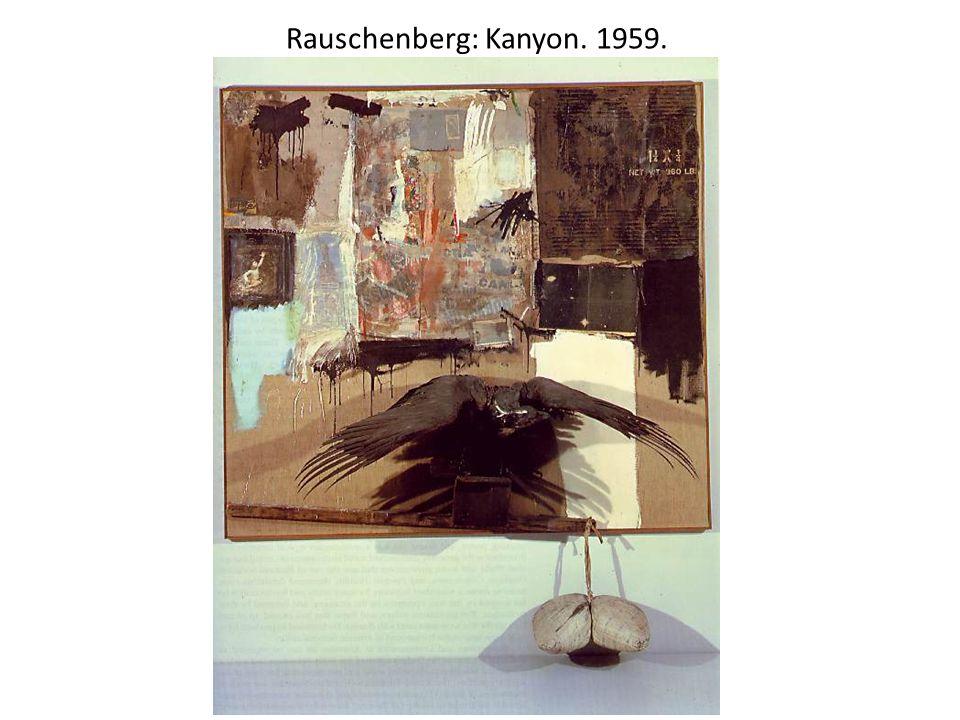 Rauschenberg: Kanyon. 1959.