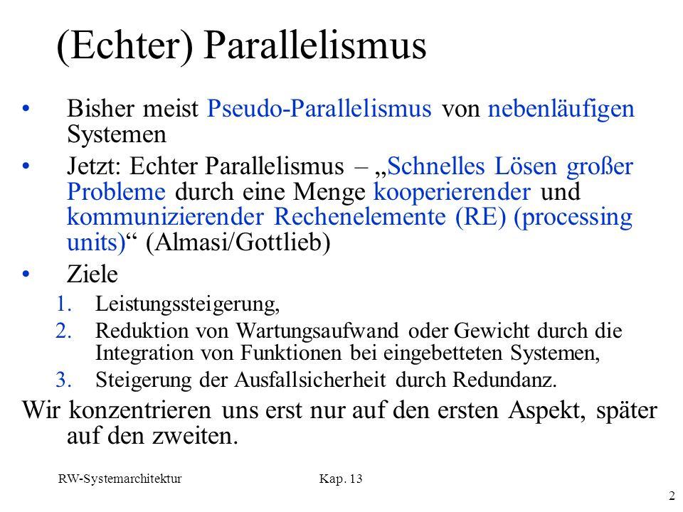 (Echter) Parallelismus