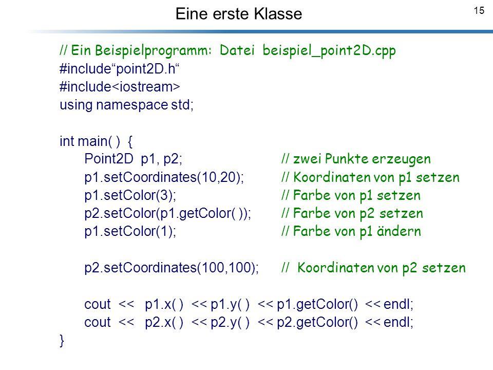 Eine erste Klasse // Ein Beispielprogramm: Datei beispiel_point2D.cpp