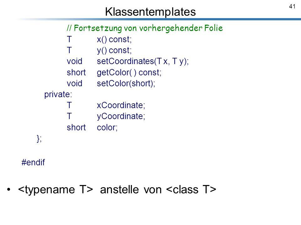 <typename T> anstelle von <class T>