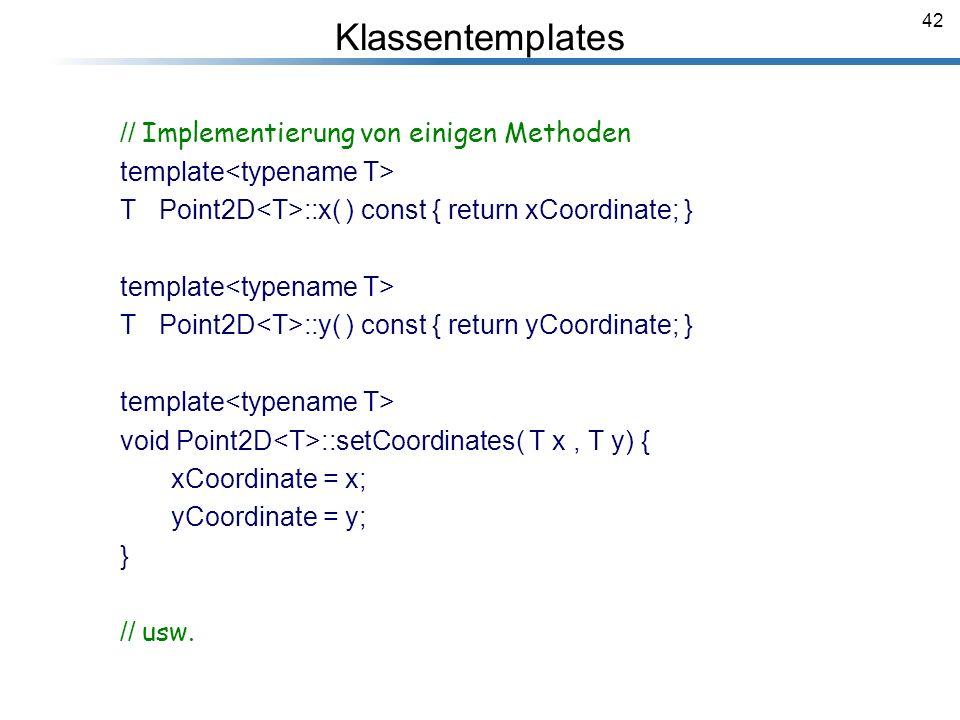 Klassentemplates // Implementierung von einigen Methoden