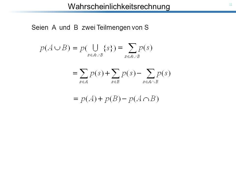 Seien A und B zwei Teilmengen von S