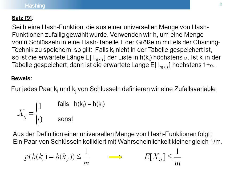 Sei h eine Hash-Funktion, die aus einer universellen Menge von Hash-