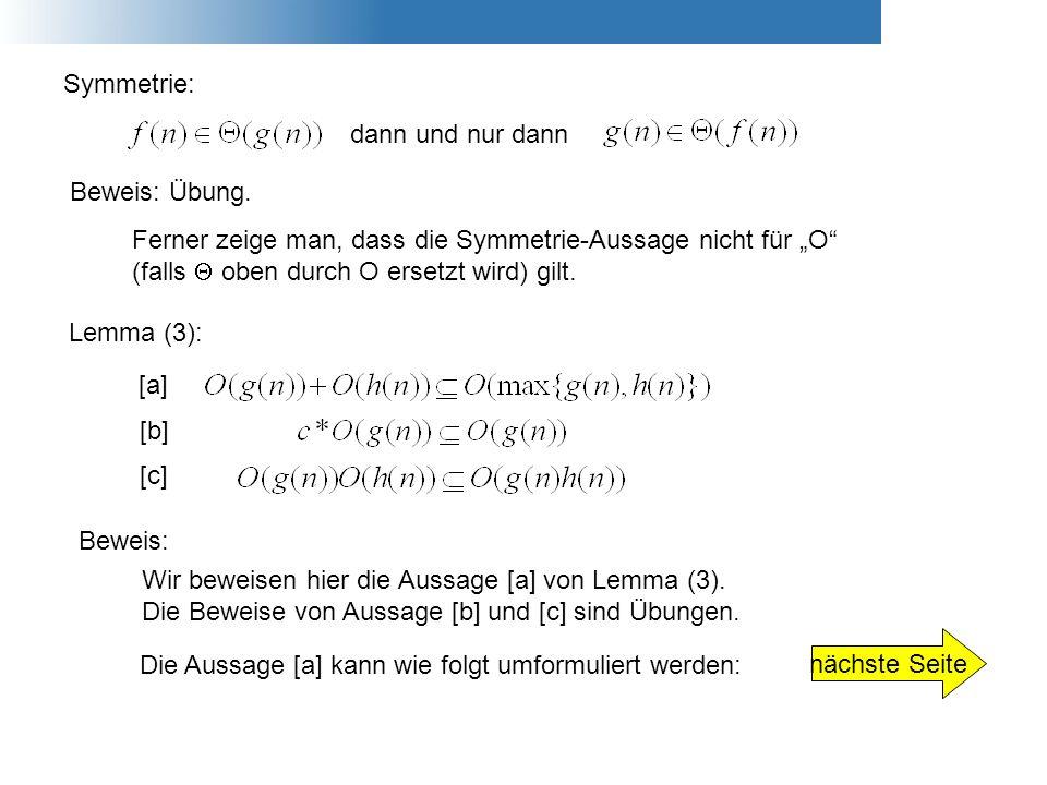 """Symmetrie: dann und nur dann. Beweis: Übung. Ferner zeige man, dass die Symmetrie-Aussage nicht für """"O"""
