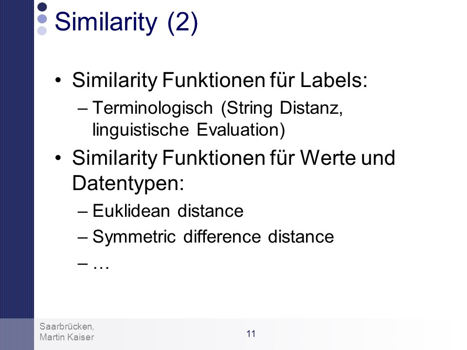 Similarity (2) Similarity Funktionen für Labels: