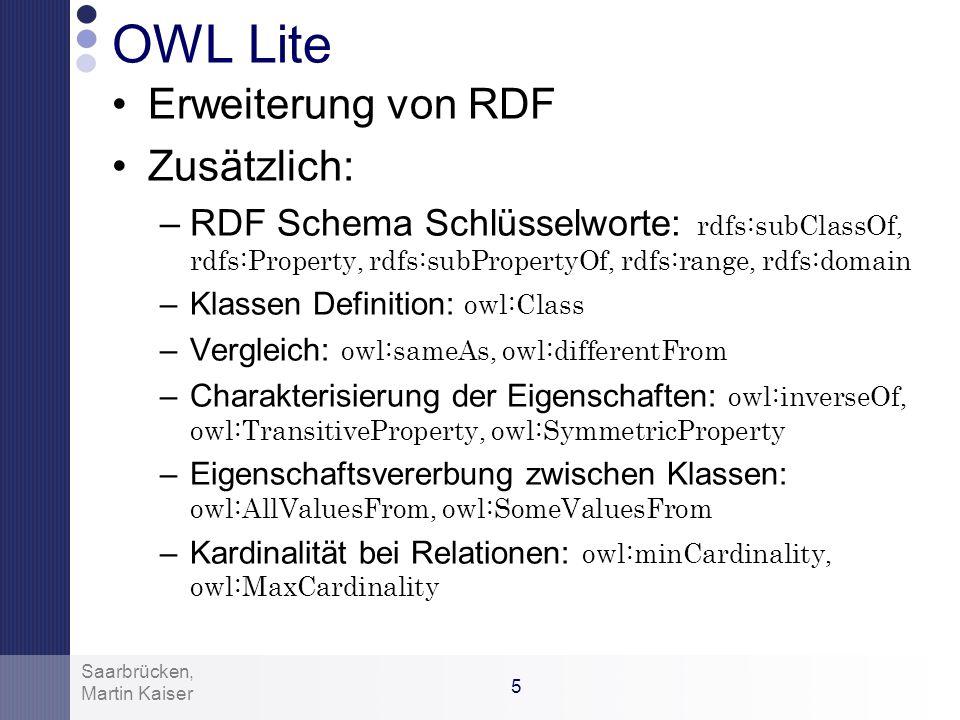 OWL Lite Erweiterung von RDF Zusätzlich: