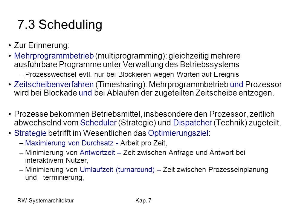 7.3 Scheduling Zur Erinnerung: