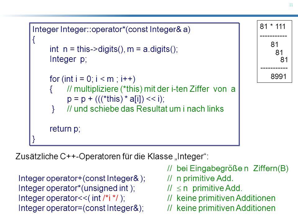 Integer Integer::operator*(const Integer& a) {