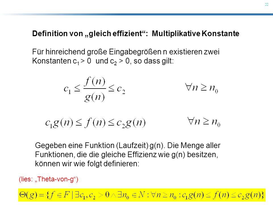 """Definition von """"gleich effizient : Multiplikative Konstante"""