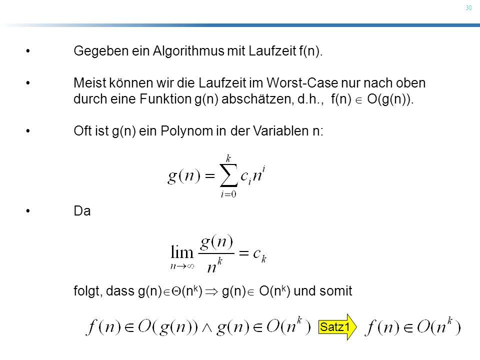 Gegeben ein Algorithmus mit Laufzeit f(n).