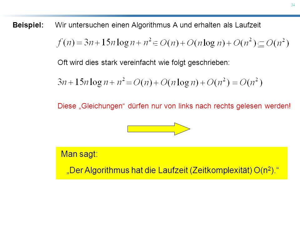 """""""Der Algorithmus hat die Laufzeit (Zeitkomplexität) O(n2)."""