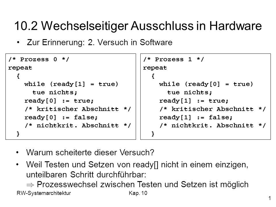 10.2 Wechselseitiger Ausschluss in Hardware