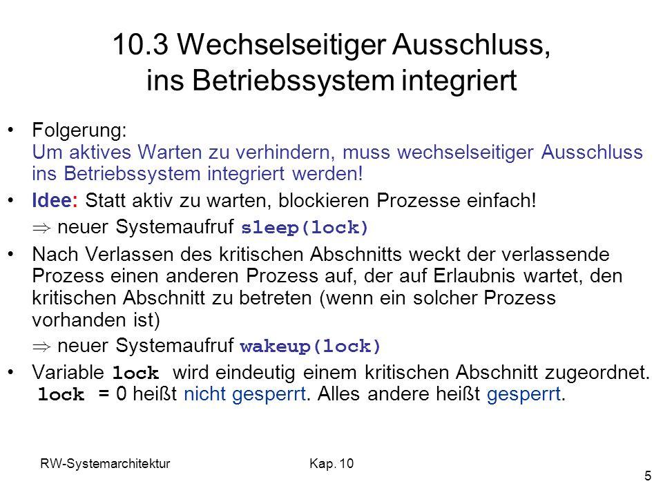 10.3 Wechselseitiger Ausschluss, ins Betriebssystem integriert