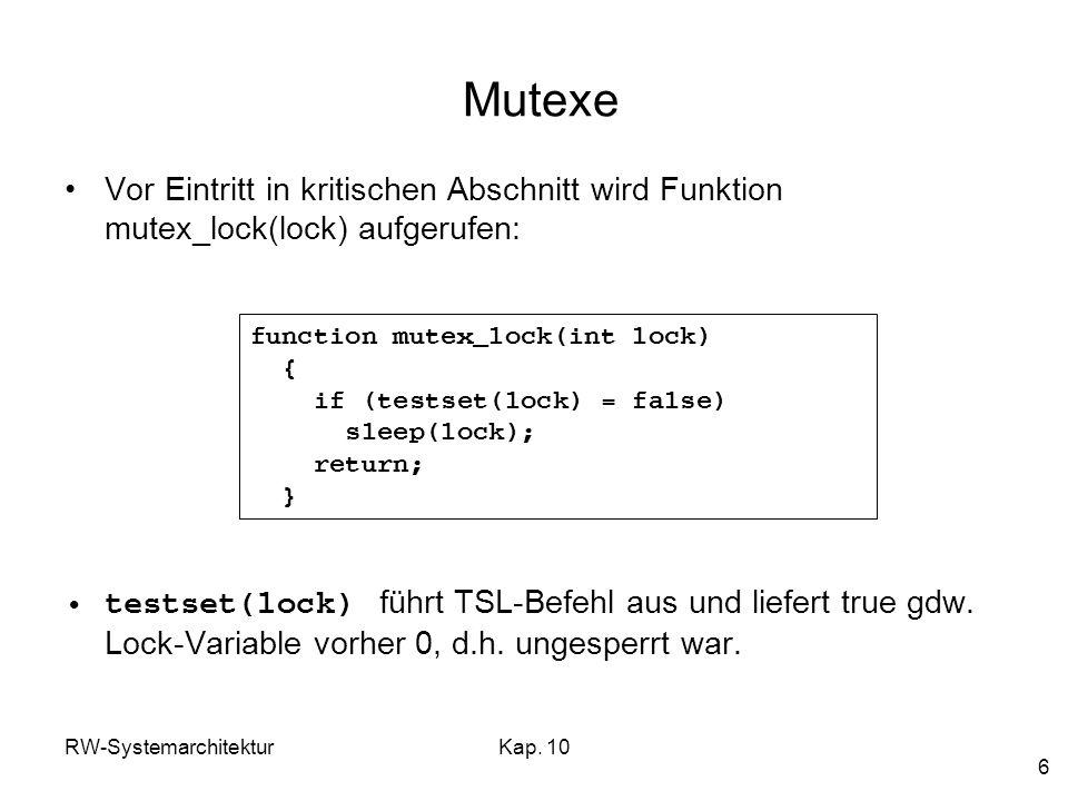 Mutexe Vor Eintritt in kritischen Abschnitt wird Funktion mutex_lock(lock) aufgerufen: