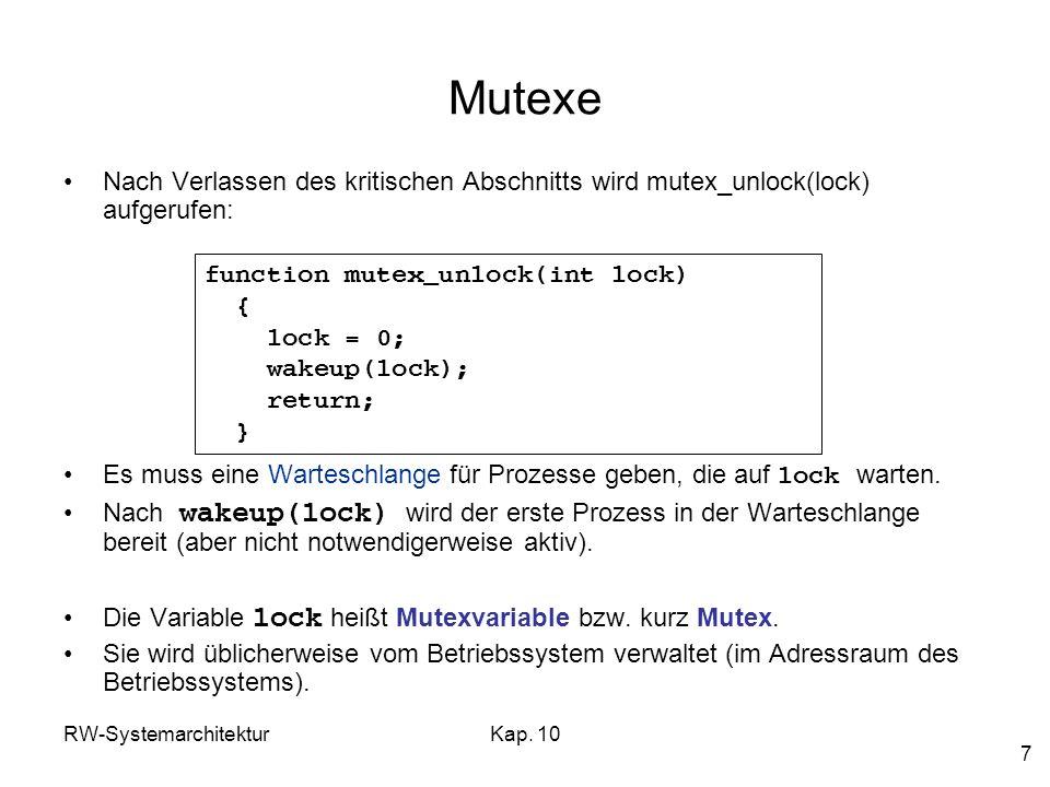 Mutexe Nach Verlassen des kritischen Abschnitts wird mutex_unlock(lock) aufgerufen: