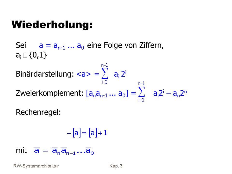 Wiederholung: Sei a = an-1 ... a0 eine Folge von Ziffern, ai Î {0,1}