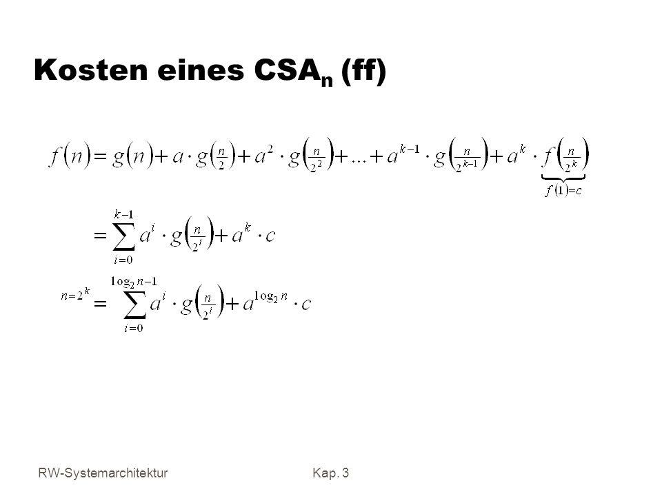 Kosten eines CSAn (ff) RW-Systemarchitektur Kap. 3