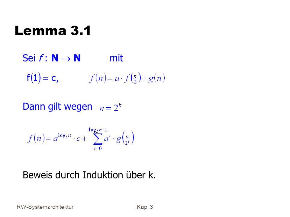 Lemma 3.1 Sei f : N ® N mit Dann gilt wegen
