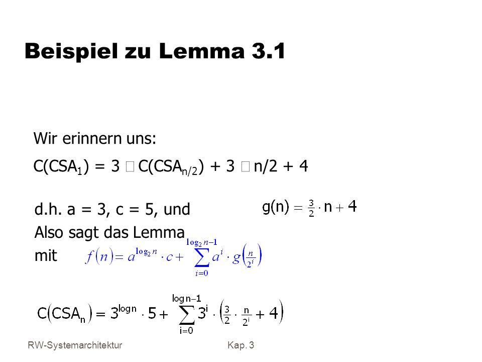 Beispiel zu Lemma 3.1 Wir erinnern uns: