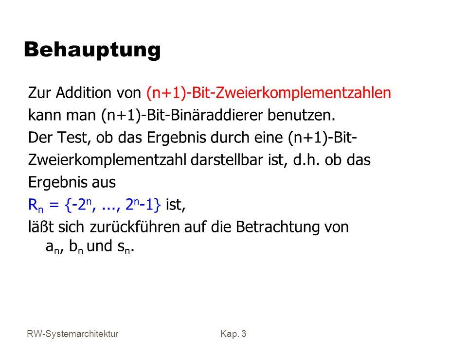 Behauptung Zur Addition von (n+1)-Bit-Zweierkomplementzahlen
