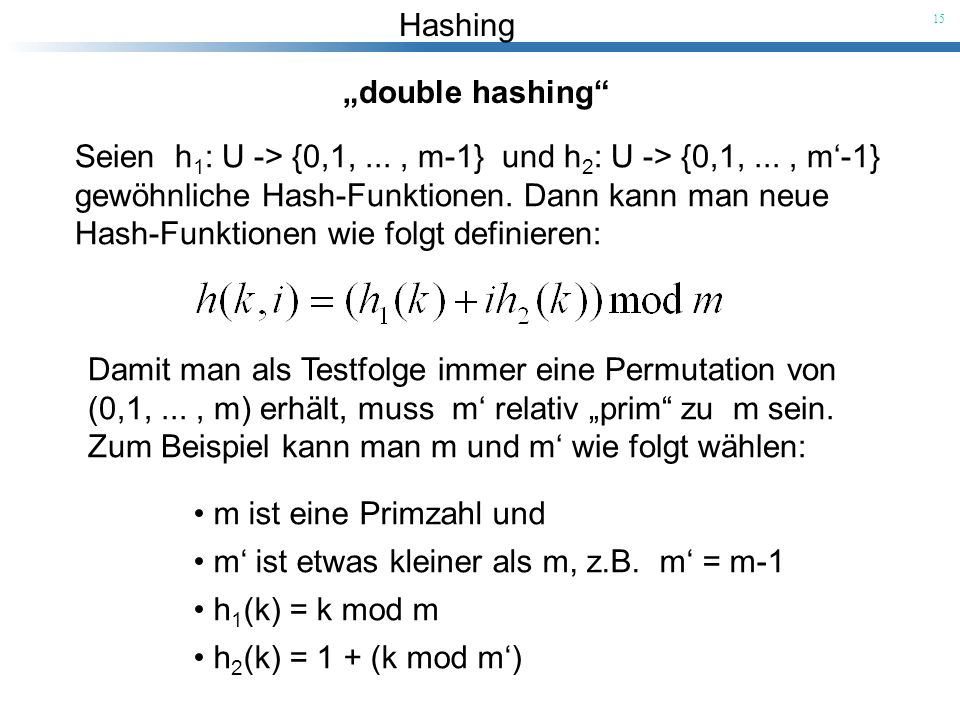 """double hashing"