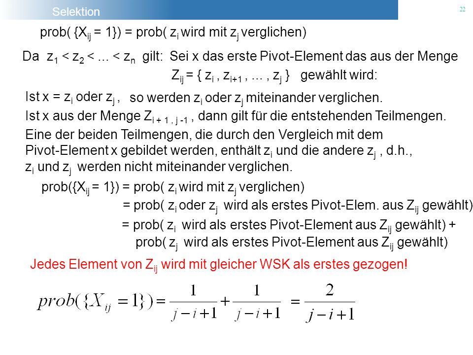 prob( {Xij = 1}) = prob( zi wird mit zj verglichen)