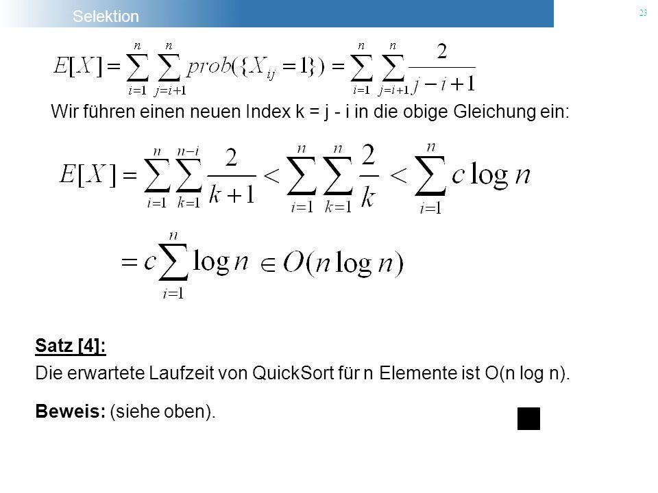 Wir führen einen neuen Index k = j - i in die obige Gleichung ein: