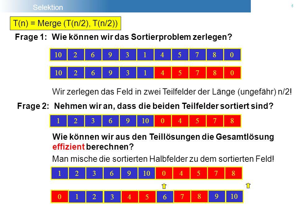 T(n) = Merge (T(n/2), T(n/2))