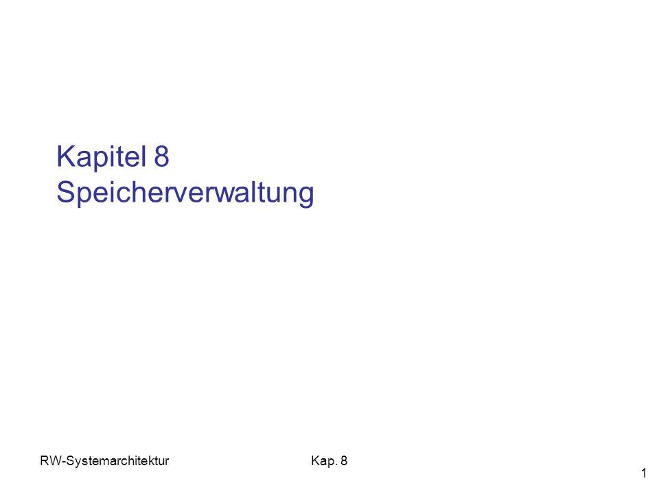 Kapitel 8 Speicherverwaltung