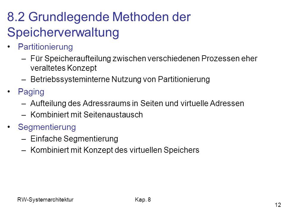 8.2 Grundlegende Methoden der Speicherverwaltung