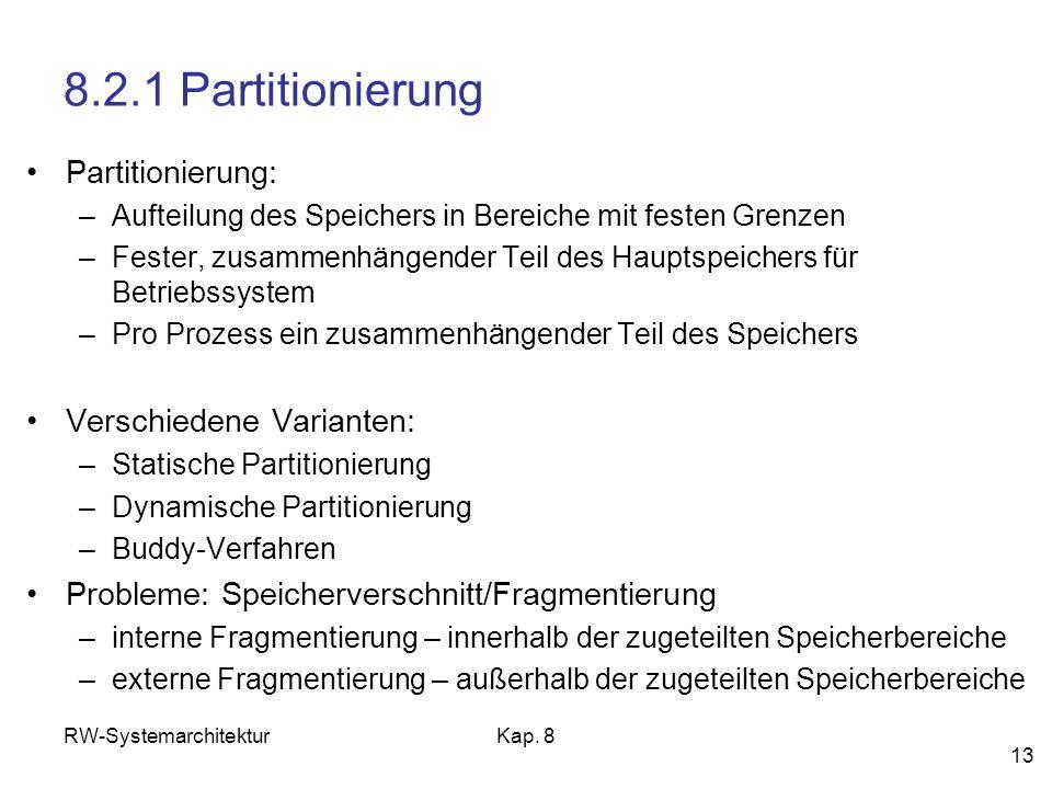 8.2.1 Partitionierung Partitionierung: Verschiedene Varianten: